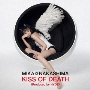 KISS OF DEATH(Produced by HYDE) [CD+DVD]<初回盤>