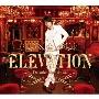 ELEVATION [CD+DVD]<豪華盤>