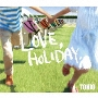LOVE, HOLIDAY.<通常盤>