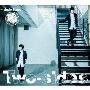 Two-sides [CD+DVD]<豪華盤/初回限定生産>
