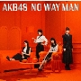 NO WAY MAN [CD+DVD]<初回限定盤/Type E>