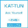 Ask Yourself<通常盤>