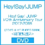 Hey! Say! JUMP I/Oth Anniversary Tour 2017-2018 [3DVD+LIVE PHOTO BOOK]<初回限定盤2>