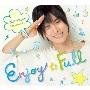 Enjoy☆Full [CD+DVD]<豪華盤/初回限定生産>