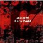 Core Fade [CD+Blu-ray Disc]<初回限定盤>