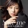 Save me [CD+DVD]<通常盤>