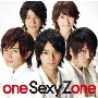 one Sexy Zone<通常盤>