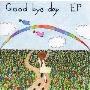 Good bye day EP
