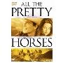 すべての美しい馬