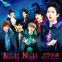 Bloody Night [CD+DVD]<初回限定盤>