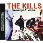 The Kills/ミッドナイト・ブーム [HSE-10062]