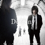 Destiny<通常盤>