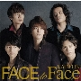 FACE to Face<通常盤>
