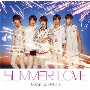 SUMMER LOVE [CD+DVD]<初回限定盤>