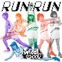 RUN and RUN<初回限定盤>