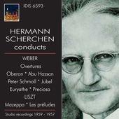ヘルマン・シェルヘン/Weber: Overtures;  Liszt: Mazeppa, Les Preludes [IDIS6593]