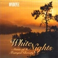 White Nights - Music of Tranquil Beauty