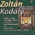 Kodaly: Laudes Organi, Missa Brevis / Gronostay, Krapp
