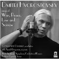 Dmitri Hvorostovsky Sings of War, Peace, Love and Sorrow