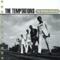 The Ultimate Collection : The Temptations