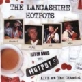Never Mind The Hotpots (Live At The Citadel)