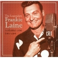 The Legendary Frankie Laine Vol. 1