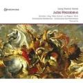 Handel: Judas Maccabaeus / Thomas Fey, Schlierbacher Kammerorchester, etc
