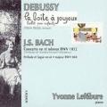 ドビュッシー: おもちゃ箱、J.S.バッハ: ピアノ協奏曲第1番、他