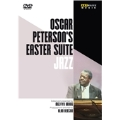 Oscar Peterson's Easter Suite for Jazz