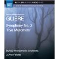 "Gliere: Symphony No.3 ""Il'ya Muromets"""