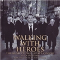 Walking With Heroes -The Music of Paul Lovatt-Cooper: The Dark Side of the Moon, An Untold Story, etc / Nicholas Childs(cond), Black Dyke Band