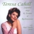 R.Strauss & Rachmaninov: Songs / Teresa Cahill(S), Roger Vignoles(p)