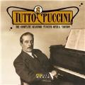 Tutto Puccini - The Complete Giacomo Puccini Opera Edition