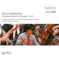 Bruno Maderna: Complete Works for Orchestra Vol.3