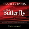 Puccini: Madama Butterfly (Complete without the Voice of Cio-Cio-San)