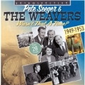 Wasn't That a Time? (The Best of the Weavers)