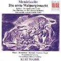 Mendelssohn: Die erste Walpurgisnacht / Kurt Masur, Leipzig Gewandhaus Orchestra, Leipzig Radio Chorus Orchestra
