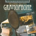 The Golden Age of the Gramophone - The 42 Best-Loved Popular Classical Recordings 1907-1945