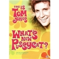 This Is Tom Jones : What's New Pussycat