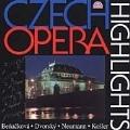 Czech Opera Highlights - Dvorak, Smetana / Neumann