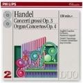 Handel: Concerti grossi; Organ Concertos