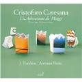 C.Caresana: L'Adoratione de' Maggi