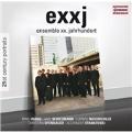 exxj - Ensemble XX.Jahrhundert