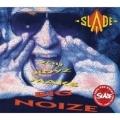 You Boyz Make Big Noize (Remastered & Expanded)