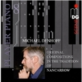 Player Piano Vol.8 - Original Compositions in the Tradition of Nancarrow: Denhoff: Invention Op.88, Cadenabbiaer Glockenbuch Op.78a (6/19-24/2005) / Ampico Bosendorfer Grand Piano, Ampico Fischer Grand Piano