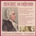 Mozart on Reflection: Overture 'The Magic Flute' K.620, Sonata in B flat major for 2 Pianos, etc / Goldstone and Clemmow