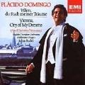 Vienna, City of My Dreams / Placido Domingo