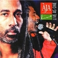 Aja The Poet (Live As One)