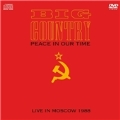 Peace In Our Time : Live In Moscow [CD+DVD]