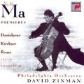 Premieres:Danielpour/Kirchner/Rouse:Cello Concertos:Ma,Yo-Yo